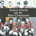 Robert Church & the Holy Community