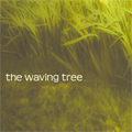 The Waving Tree