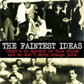 The Faintest Ideas